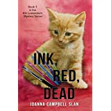 Ink, Red, Dead: Book #3 in the Kiki Lowenstein Mystery Series (Can be read as a stand-alone)