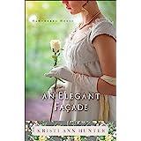 An Elegant Façade (Hawthorne House Book #2) (English Edition)