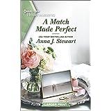A Match Made Perfect: A Clean Romance