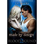 Made By Design: A Vampire Paranormal Romance (Blood Bound Series Book 2)