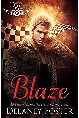 Blaze: A Driven World Novel (The Driven World) Kindle Edition