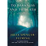 To Darkness and to Death: A Clare Fergusson and Russ Van Alstyne Mystery