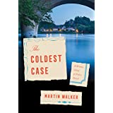 The Coldest Case: A Bruno, Chief of Police Novel: 16