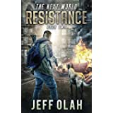 The Next World - RESISTANCE: Book 2 (A Post-Apocalyptic Thriller)