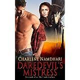 Daredevil's Mistress (Fire & Ice Book 1)