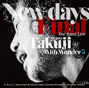 小山卓治|New Days Final For Band Live