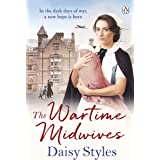 The Wartime Midwives (Wartime Midwives Series Book 1)