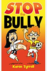 STOP the Bully Kindle Edition