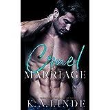 Cruel Marriage: (Upper East Side, #3) An Arranged Marriage Romance
