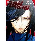RaW HERO(6) (イブニングコミックス)