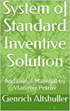 System of Standard Inventive Solution: Additional Material by Vladimir Petrov (TRIZ) (English Edition)