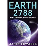 Earth 2788: The Earth Girl Short Stories