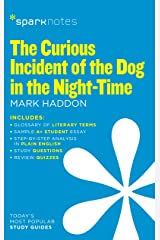 The Curious Incident of the Dog in the Night-Time (SparkNotes Literature Guide) (SparkNotes Literature Guide Series Book 25) Kindle Edition