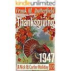 Thanksgiving, 1947 (A Nick & Carter Holiday Book 20)