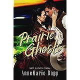 Prairie Ghosts (White Raven Book 1)