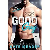 Good Guy: An Enemies-to-Lovers Hockey Romance (A Rookie Rebels Novel)