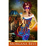 Witches' Craft: Cozy Mystery (Witches and Wine Book 6)