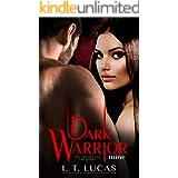 Dark Warrior Mine (The Children Of The Gods Paranormal Romance Book 7)