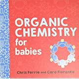 Organic Chemistry for Babies: 0