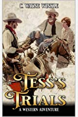 Tess's Trials: A Western Adventure Kindle Edition