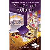 Stuck on Murder (A Decoupage Mystery Book 1)