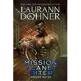 Mission: Planet Biter (Veslor Mates Book 4)