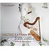 LA HARPE REINE ~ 王妃のハープ ~ マリー・アントワネットの宮廷の音楽 (La Harpe Reine ~ Musique a la cour de Marie-Antoinette / Xavier de Maistre (harp