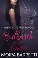 Bully Me Once (Invern Elite Prep School Book 1) Kindle Edition