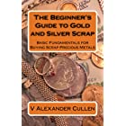 The Beginner's Guide to Gold and Silver Scrap