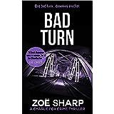 BAD TURN: #13: Charlie Fox crime mystery thriller series