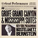 Grofe Grand Canyon Suite Mississippi Suite