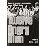 Twelve Angry Men: A Play in Three Acts
