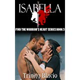Isabelle (Finding The Warrior's Heart Book 3)