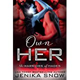 Own Her: A Reverse Harem Sci-Fi Romance (The Warriors of Hades)