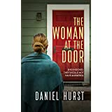 The Woman At The Door : A gripping domestic psychological thriller