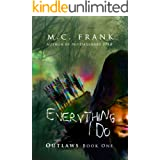 Everything I Do (Outlaws Book 2)