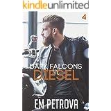 Diesel (Dark Falcons Book 4)