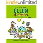 Ellen the Elephant: Based on Ellen DeGeneres and Her Show (Little Kids' Big Lessons Book 3)