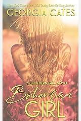Bohemian Girl: A Forbidden Romance (Southern Girl Series Book 1) Kindle Edition