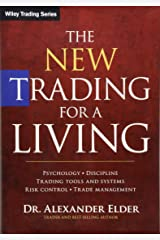 The New Trading for a Living: Psychology, Discipline, Trading Tools and Systems, Risk Control, Trade Management (Wiley Trading) ハードカバー