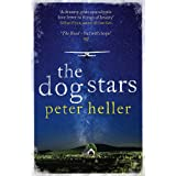 The Dog Stars: The hope-filled story of a world changed by global catastrophe