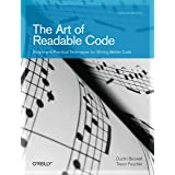 The Art of Readable Code: Simple and Practical Techniques for Writing Better Code (English Edition)