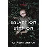 Salvation Station: A Novel