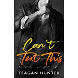 Can't Text This (Texting Series)