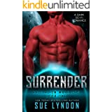 Surrender: A Dark Sci-Fi Romance (Kall Alien Warriors Book 1)