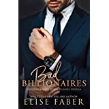 Bad Billionaires Box Set: Billionaire's Club Books 1-3