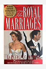 The Royal Marriages: What Really Goes on in the Private World of the Queen and Her Family Hardcover