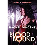 Blood Bound (An Unbound Novel Book 1)