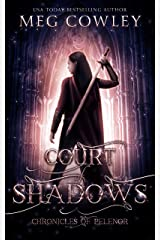 Court of Shadows (Chronicles of Pelenor: Rise of Saradon Book 2) Kindle Edition
