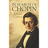 In Search of Chopin (Dover Books on Music)